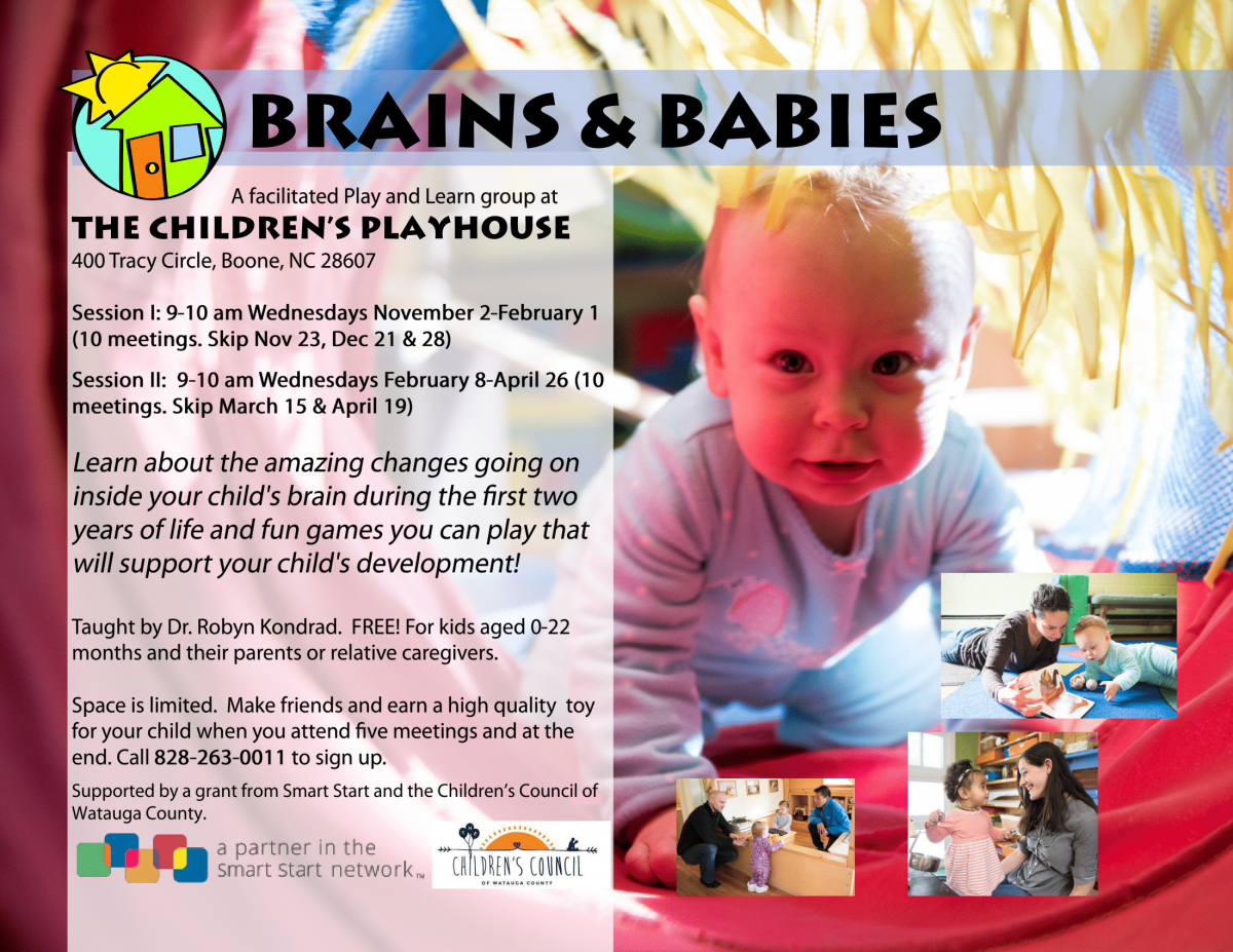 Brains & Babies play and learn group at The Children's Playhouse, Wednesdays from 9-10am, call 828-263-0011 for info