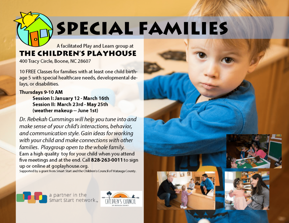 Special Families play and learn group at the Children's Playhouse, Thursdays from Jan 12 - May 25th, 9-10am, Call 828-263-0011 for info